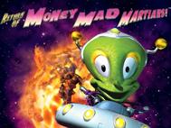 Money Mad Martians